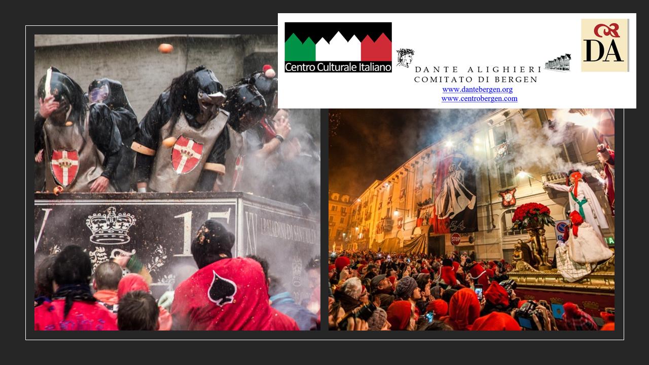 EN GANG I GAMLE DAGER: historie, tradisjoner og følelser fra det Historiske Karnevalet i Ivrea